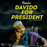 MUSIC: Brandon – Davido For President