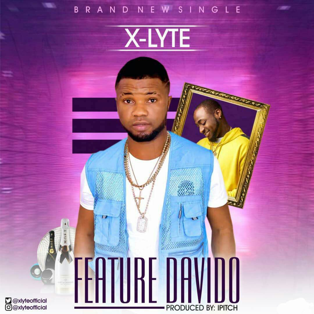 AUDIO + VIDEO: X-Lyte - Feature Davido