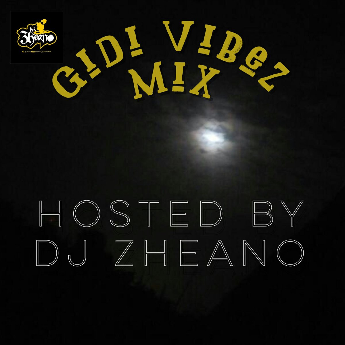 MIXTAPE: Gidi Vibez Mix by DJ Zheano
