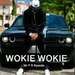MUSIC: Mr P – Wokie Wokie ft. Nyanda