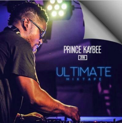 MIXTAPE: Prince Kaybee – 2018 Ultimate MixTape