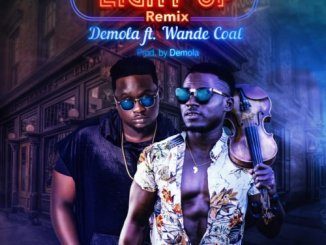 Demola – Light Up (Remix) Ft. Wande Coal