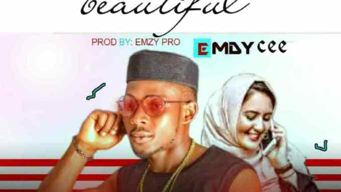 Emdycee – So Beautiful