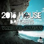 ALBUM: VA – 2018 House Bangers (MP3 & Zip)