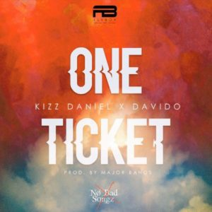 Kizz Daniel ft. Davido – One Ticket (Prod. Major Bangz)