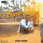 Audio + Video: Gthree mayami – Good Vibes