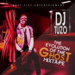 DJ TUZO – Evolution Of The Ghost Mixtape