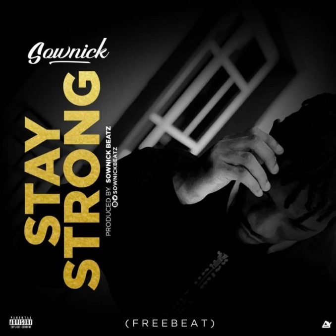 FREE BEAT: Sownick – Stay Strong
