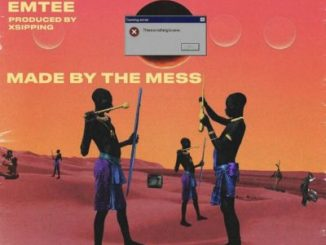 """Bergie Fresh – """"Made By The Mess"""" ft. Emtee"""