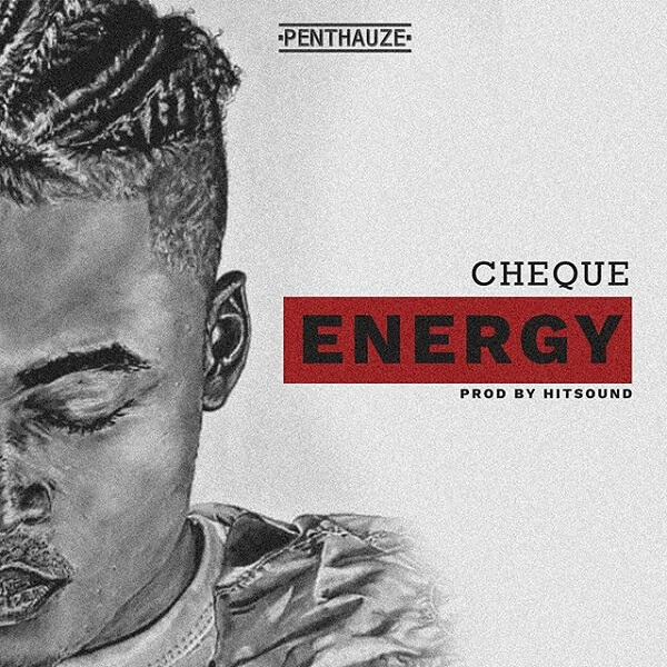 Cheque – Energy (prod. Hitsound)