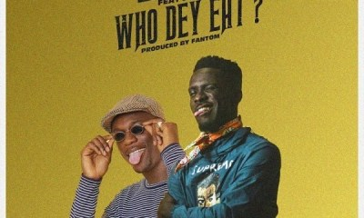 Shaker – Who Dey Eat Ft. Joey B
