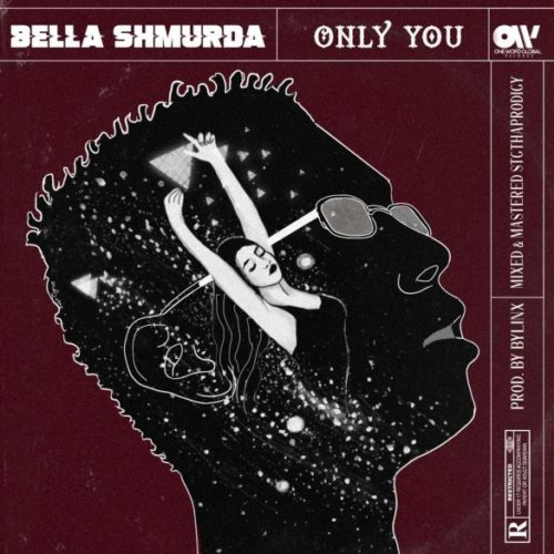 Bella Shmurda - Only you