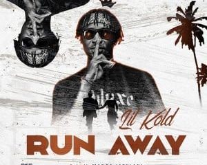Lil Kold – Run Away (Prod. Mansa Jabulani)
