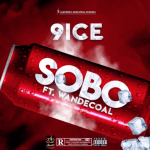 9ice – Sobo Ft. Wande Coal