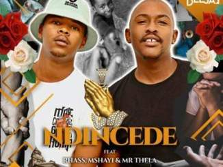 bee-deejay-–-ndincede-ft-rhass-mshayi-mr-thela-tgtrends_com_ng