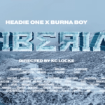 VIDEO: Headie One – Siberia ft. Burna Boy