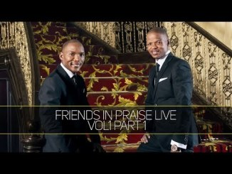 video-neyi-zimu-omega-khunou-–-worthy-friends-in-praise-tgtrends_com_ng