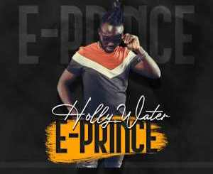 e-prince-–-holy-water-tgtrends_com_ng