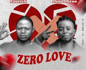 laurich-ft-dino-dhyno-–-zero-love-tgtrends_com_ng
