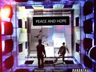 dj-yemyht-–-peace-and-hope-mixtape-tgtrends_com_ng