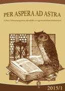 Per Aspera ad Astra - a Pécsi Tudományegyetem művelődés- és egyetemtörténeti közleményei