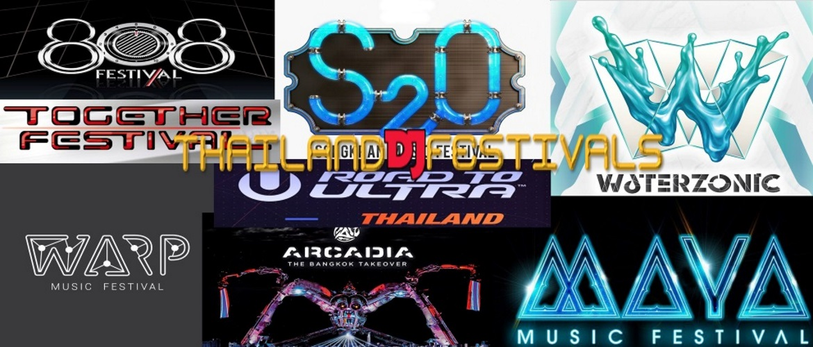 Thailand DJ Festivals, Thailand Music Festivals, Bangkok, Pattaya, EDM, Trance, House, Hip Hop, ClubLife, Party