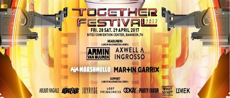 Together Festival 2017- Phase II lineup, Bangkok, Thailand, DJ, Marshmello, Martin Garrix