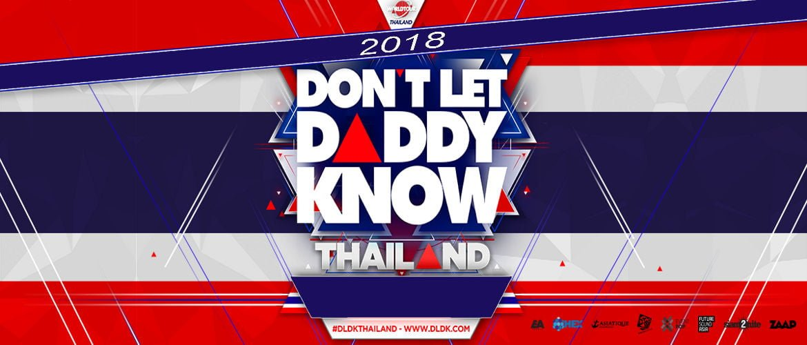 Don't Let Daddy Know Bangkok 2018, Early Bird Tickets