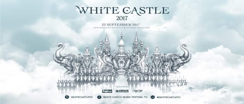 White Castle Music Festival Bangkok 2017!