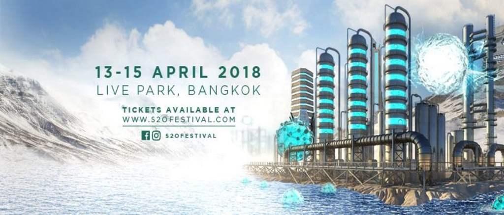 S2O Songkran Music Festival Bangkok 2018 DJ Line-up!