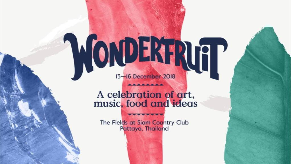 Wonderfruit Pattaya 2018!