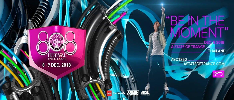 808 Festival Bangkok 2018 - ASOT850- dates, DJ, Trance