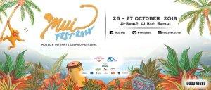Mui Fest 2018 Koh Samui , DJ Festvial, EDM