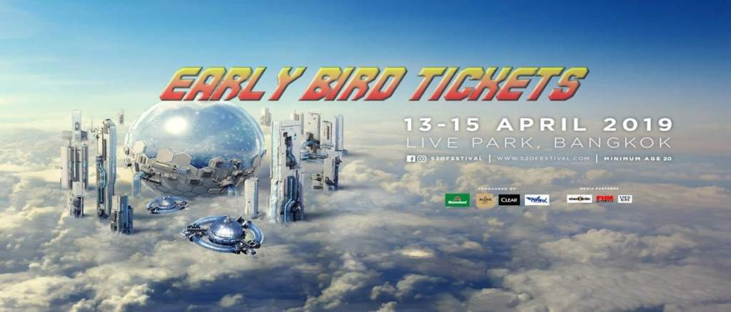 S2O Songkran Music Festival Bangkok 2019 Early Bird Tickets!