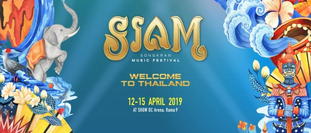 Siam Songkran Music Festival Bangkok 2019!