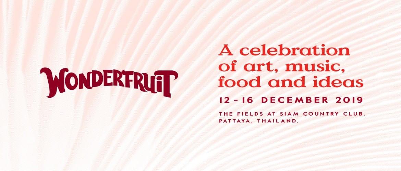 Wonderfruit Festival Pattaya 2019, Pattaya Thailand, Music Festival, Food Festival, Art Festival