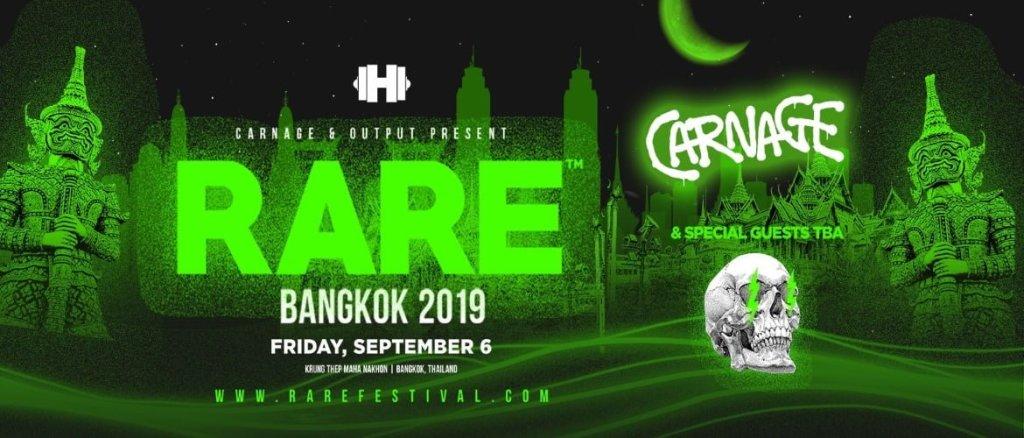 Carnage and Output Present Rare Bangkok 2019!