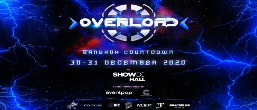 Overload Bangkok Countdown Festival NYE 2021!