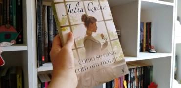 Como se Casar com um Marquês de Julia Quinn
