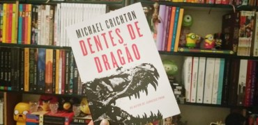 Dentes de Dragão de Michael Crichton