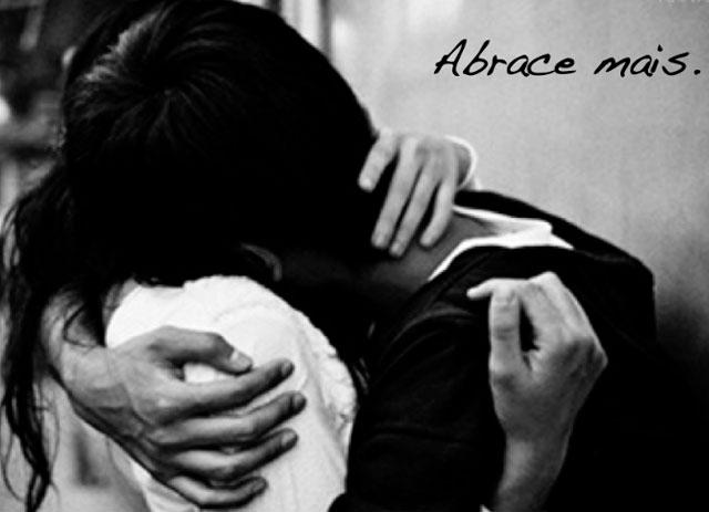 abrace mais