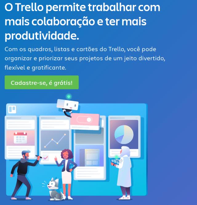 """Print da página inicial do Trello dizendo: O Trello permite trabalhar com mais colaboração e ter mais produtividade."""""""