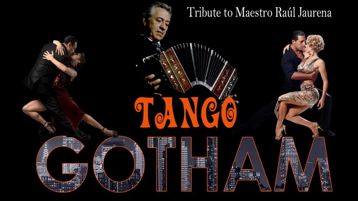Tango Gotham