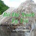 Bờ Đá Xanh Tạ Tội – Lm Nguyễn Sang