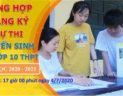 [Cập nhật 17:00'| ngày 4/7/2020 – Lần cuối] Tổng hợp số lượng thí sinh đăng ký dự thi vào lớp 10 THPT năm học 2020÷2021