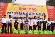 Khai mạc phiên chợ đưa hàng Việt về đảo Cát Bà, huyện Cát Hải năm 2020