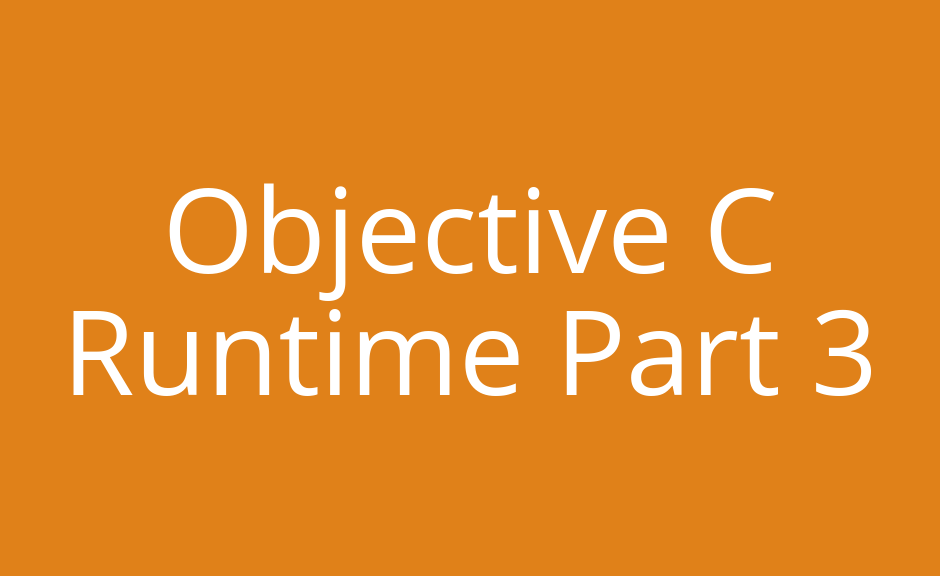 Objective C Runtime-3