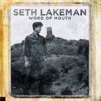Review: Seth Lakeman - Word Of Mouth