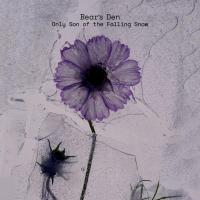 EP Review: Bear's Den - Only Son of the Falling Snow
