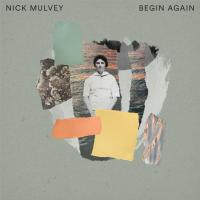 EP Review: Nick Mulvey - Begin Again